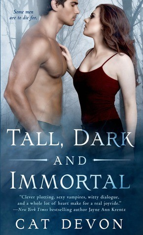 Tall, Dark and Immortal by Cat Devon