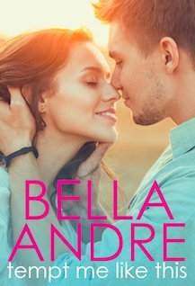 ARC Review: Tempt Me Like This by Bella Andre