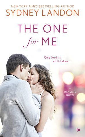 The One for Me by Sydney Landon