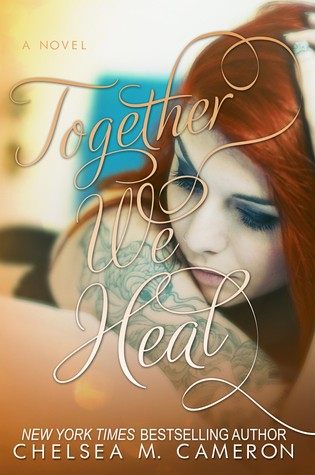 Together We Heal by Chelsea M. Cameron