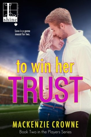 To Win Her Trust by Mackenzie Crowne