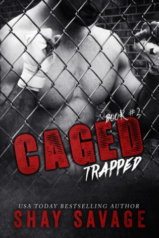 Trapped by Shay Savage