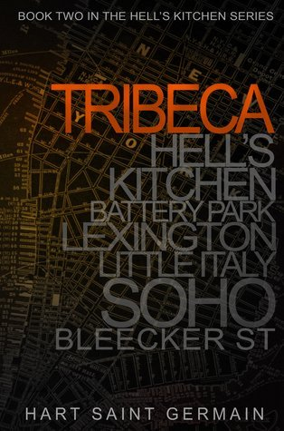 Tribeca by Callie Hart and Lili St. Germain