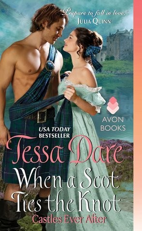 ARC Review: When A Scot Ties the Knot by Tessa Dare