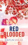 Red Blooded by Caitlin Sinead