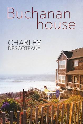 Buchanan House by Charley Descoteaux