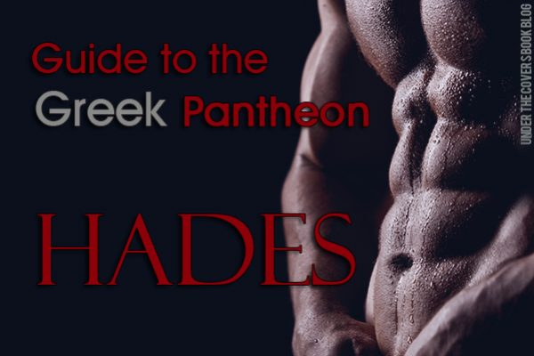 Guide to the Greek Pantheon: Hades