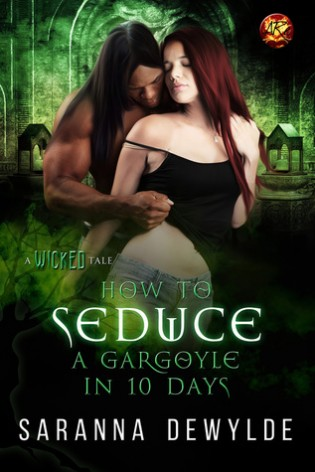 How to Seduce a Gargoyle in 10 Days by Saranna Dewylde