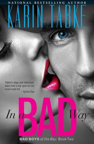 In A Bad Way by Karin Tabke