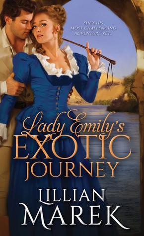 Lady Emily's Exotic Journey by Lillian Marek