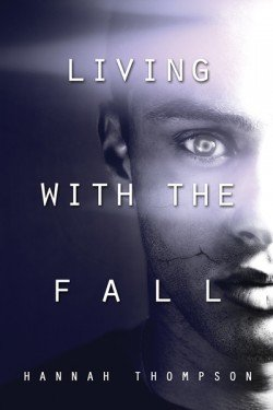 Living with the Fall by Hannah Thompson