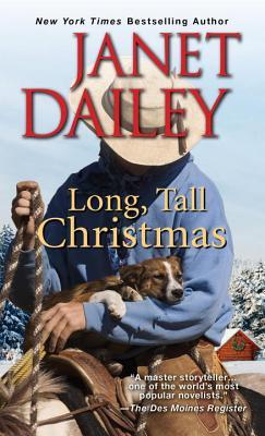 Long, Tall Christmas by Janey Dailey