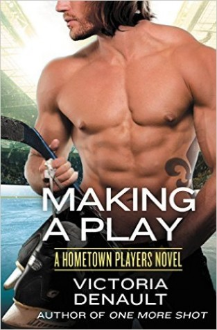Making a Play by Victoria Denault