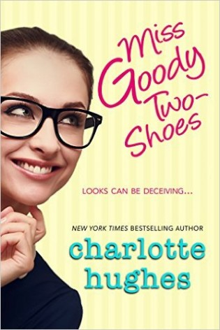 ARC Review: Miss Goody Two-Shoes by Charlotte Hughes