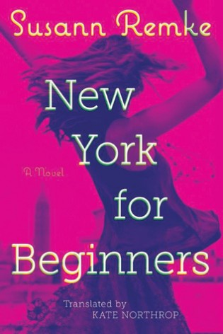New York for Beginners by Susan Remke