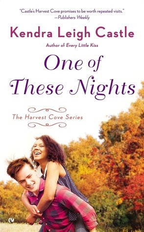 ARC Review: One of These Nights by Kendra Leigh Castle