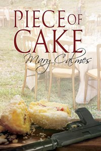 ARC Review: Piece of Cake by Mary Calmes