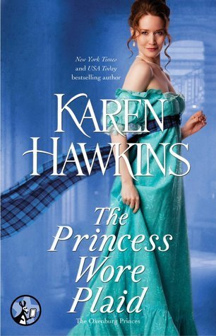 The Princess Wore Plaid by Karen Hawkins