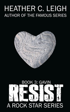 Resist: Gavin by Heather C Leigh