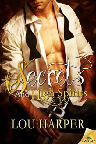 Secrets and High Spirits by Lou Harper