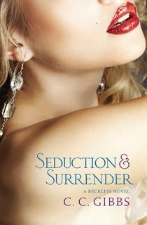 Seduction and Surrender by C.C. Gibbs