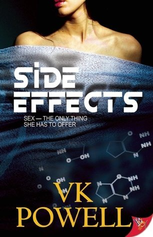Side Effects by VK Powell