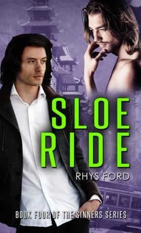 Sloe Ride by Rhys Ford