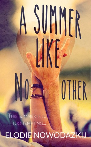 A Summer Like No Other by Elodie Nowodazkij