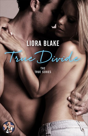 True Divide by Liora Blake