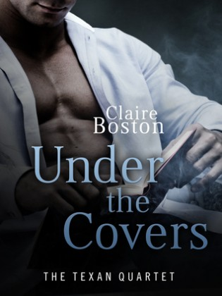 Under the Covers by Claire Boston