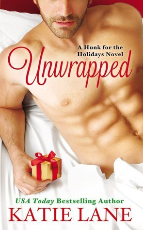 Unwrapped by Katie Lane