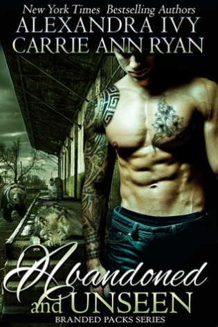 Abandoned and Unseen by Alexandra Ivy and Carrie Ann Ryan