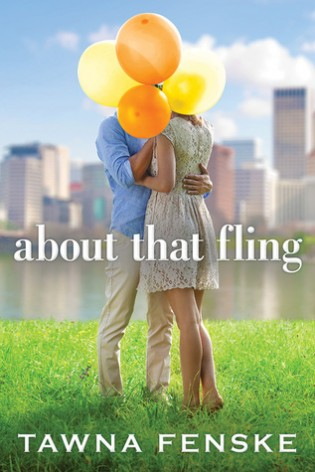 About That Fling by Tawna Feske