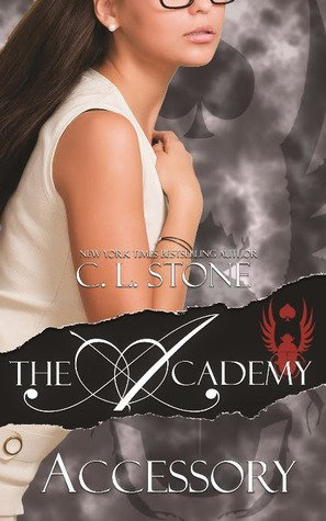 Accessory by C.L. Stone