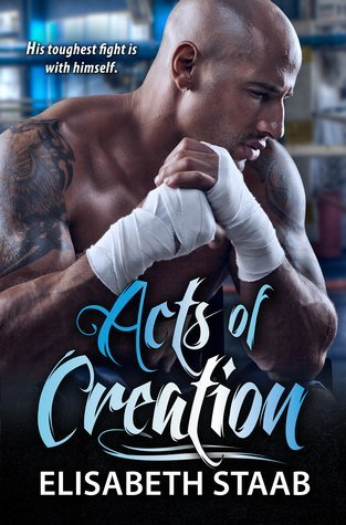 Acts of Creation by Elisabeth Staab