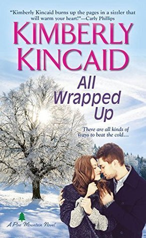 All Wrapped Up by Kimberly Kincaid