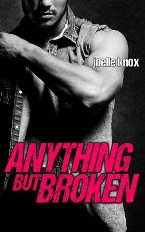 ARC Review: Anything But Broken by Joelle Knox