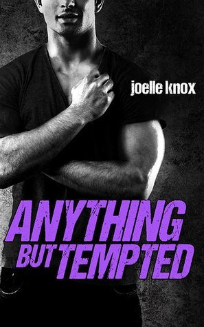 Anything by Tempted by Joelle Knox