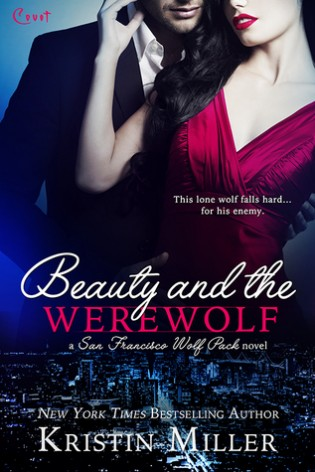 Beauty and the Werewolf by Kristin Miller
