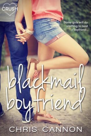 Blackmail Boyfriend by Chris Cannon