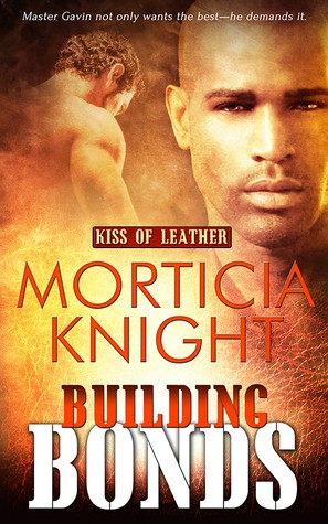 Building Bonds by Morticia Knight