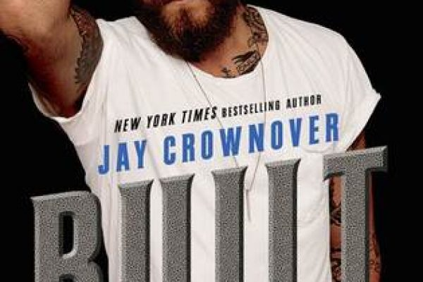 ARC Review + Excerpt: Built by Jay Crownover