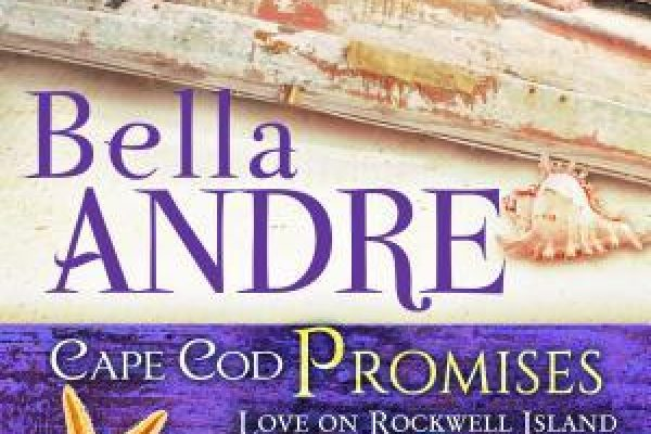 Cape Cod Promises by Bella Andre and Melissa Foster