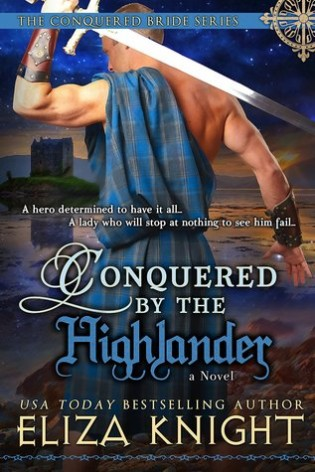 Conquered by the Highlander by Eliza Knight
