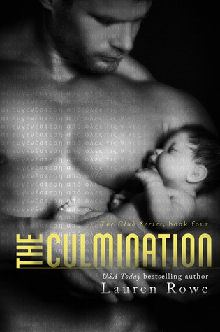 The Culmination by Lauren Rowe