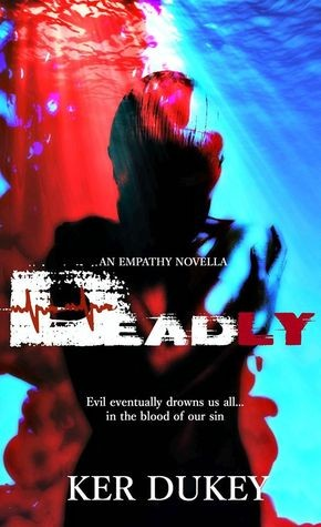 Deadly by Ker Dukey
