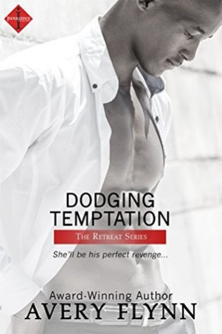 Dodging Temptation by Avery Flynn
