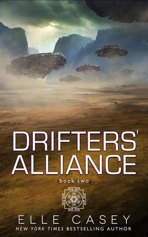 Drifters' Alliance: Book Two by Elle Casey