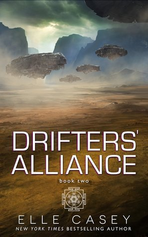 Drifters' Alliance: Book Two by Elle Casey