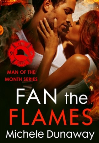 Fan the Flames by Michele Dunaway